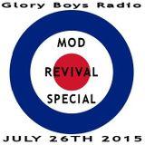 Glory Boy Mod Radio July 26th 2015