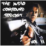 The Audio Compound Podcast - Vol.2