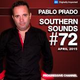 Pablo Prado - Southern Sounds 072 (April 2015) DI.FM
