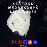 DJ MAL LIVE AUDIO @SEAFOOD WEDNESDAYS: 4.04.2018 (CLASSIC HIP-HOP/ R&B, HOUSE, DANCEHALL/REGGAE)