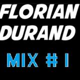 Florian Durand DJ Mix # 001