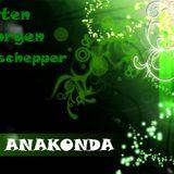 DJ Anakonda - Guten Morgen Geschepper