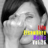 Life Elsewhere Music Vol. 26