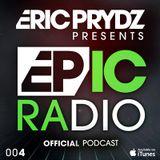 Eric Prydz - EPIC Radio 004 (01-10-2012)