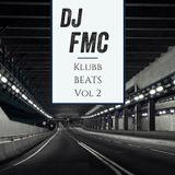 DJ FMC KLuBB BEATS Vol. 2