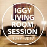 IGGY - Living Room Session 12-01-2017