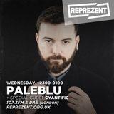 Paleblu on Reprezent - ft. Cyantific (Viper Recordings) & Chords (RAM Records)
