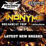 ANONYMS - BREAKBEAT TRIP 26.11.2017 @ RADIO RECORD BREAKS