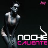 Noche Caliente (House Music)