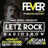 #LetzRockRadioShow Guest Dj Adrian Cobos by Mike Sierra - Fever Radio 23/11/15