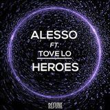 Heroes- Alesso- Dj César Jhomar ♪