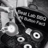 BEAT LAB BBQ #6 BUTTON FAC3