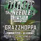 DJ GRAZZHOPPA @ PETROL Antwerp (Drop The Needle V)