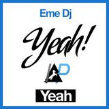 Indiepollas @ LocaFM - #Yeah - eMe DJ Show.