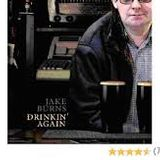 "Jake Burns featured album ""Drinkin' Again"" plus Ruts DC, Nelson Can, Christians Against Dinosaurs"