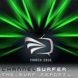 THE SURF REPORT :: March 2016 [Progressive/Electro Trance]