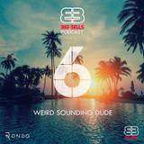 Big Bells Podcast 6th Anniversary feat. Weird Sounding Dude