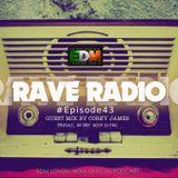 Rave Radio Episode 043 with Corey James