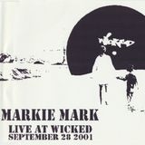 Markie Mark Live at Wicked on September 28th 2001