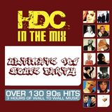 HDC In The Mix - Ultimate 90's House Party