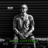Joe Olindo presents...I Am MARC COTTERELL // #005 // October-November 2018