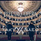 ELECTRO OPERA by TAKY&NYED