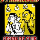 P.MANDES en SESIÓN DE CLUB #3 (07 Oct '12)