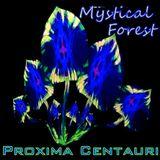 Proxima Centauri @ Mystical Forest (2.07.2016)