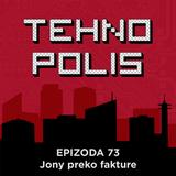 Tehnopolis 73: Džoni preko fakture