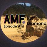 All My Friends Ep#15 Ruff Diamond