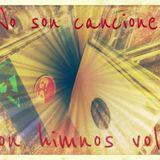No son canciones, son himnos vol.2