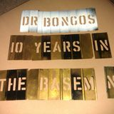 Dr. Bongos - 10 years in the basement party. Pt 1