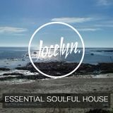 ESSENTIAL SOULFUL HOUSE #15 By Jocelyn