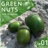 Green Nuts 01 (mixtape series by A. Stroganov)