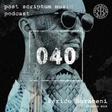 Post Scriptum Podcast 040 - Paride Saraceni Studio Mix | PSM Podcast 040
