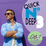 QUICK SEX FM | QUICK N DEEP 3 MIX