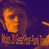 Mojos 20 Great Post-Punk Tracks