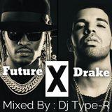Future X Drake Mix