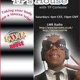 TP'S HOUSE..HOUSE MUSIC MIX SHOW AS HEARD ON LWR RADIO