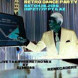 Retro Dance Party 04.16.2016 LIVE <renegaderetro.com>