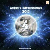 Weekly Impressions 2013 vol.4