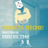 Wesh ta mèche Party Selection