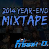 DJ Mark D. - 2014 Year-End Mixtape