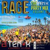 DJ Ten K - Rage - The Ten K Party Mix Vol 1