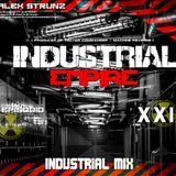 Dj Alex Strunz @ INDUSTRIAL EMPIRE XXIV - INDUSTRIAL MIX - (24 EPISODIO) - 07-07-2018