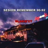 SESION REMEMBER 90-92