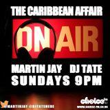 The last Caribbean Affair of 2012 with Martin Jay and DJ Tate on Choice
