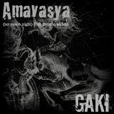 AMAVASYA by Gaki