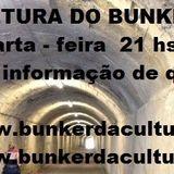 CULTURA DO BUNKER 18.04.18