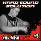 Chris Anger - Hard Sound Solution Podcast #5